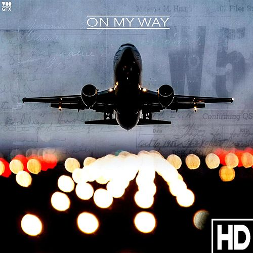 Play & Download On My Way by HD | Napster