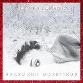 Play & Download Seasoned Greetings by Jade De LaFleur | Napster