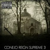 Play & Download Reign Supreme 3 by Conejo | Napster