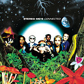 Play & Download Connected by Stereo MC's | Napster