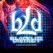 Play & Download Living in a Nightmare by Blacklite District | Napster