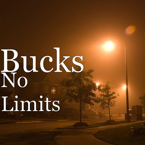 No Limits by Bucks