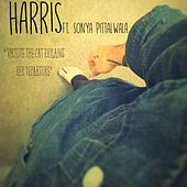 Play & Download Virtue the Cat Explains Her Departure (feat. Sonya Pittalwala) by Harris | Napster