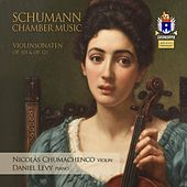 Play & Download Schumann: Violin Sonatas Nos. 1 & 2 by Nicolás Chumachenco | Napster