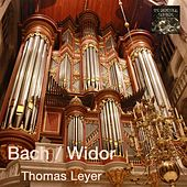 Play & Download Bach / Widor by Thomas Leyer | Napster