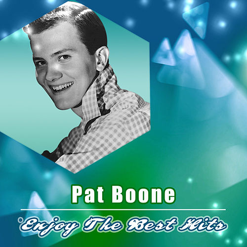 Enjoy the Best Hits by Pat Boone