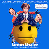 Timm Thaler oder das verkaufte Lachen (Original Motion Picture Soundtrack) by Various Artists