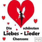 Play & Download Die schönsten Liebeslieder: Chansons by Various Artists   Napster