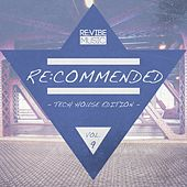 Play & Download Re:Commended - Tech House Edition, Vol. 9 by Various Artists | Napster