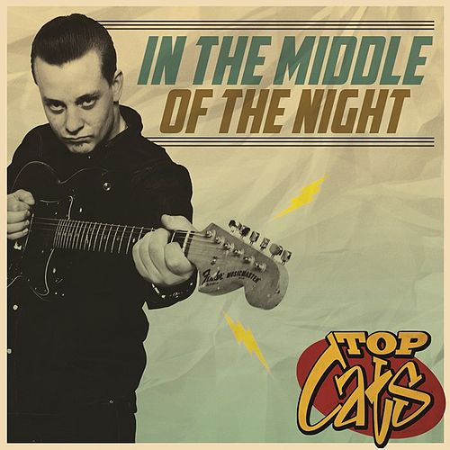 In the Middle of the Night by The Topcats