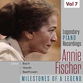 Legendary Piano Recordings - Annie Fischer, Vol. 7 von Annie Fischer