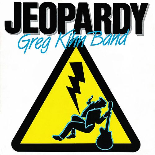 Jeopardy EP by Greg Kihn