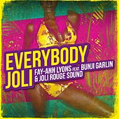 Play & Download Everybody Joli by Fay-Ann Lyons | Napster
