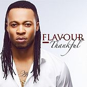 Play & Download Thankful by La Flavour | Napster