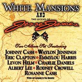 White Mansions and The Legend Of Jesse James by Various Artists