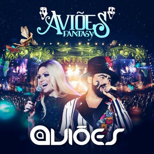 Aviões Fantasy (Ao Vivo) by Aviões Do Forró
