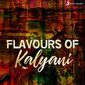 Flavours of Kalyani by Various Artists