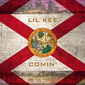 Lil Kee Comin by Lil Kee