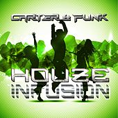 Play & Download Houze Infusion (Mixed By Carter & Funk) by Various Artists | Napster