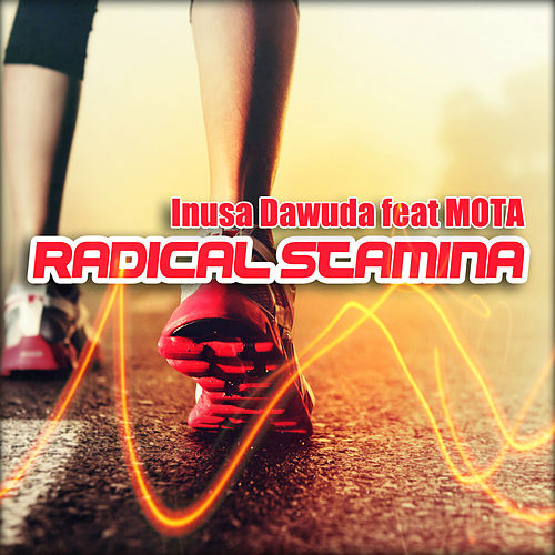 Play & Download Radical Stamina by Inusa Dawuda | Napster