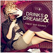 Play & Download Drinks & Dreams by Various Artists | Napster