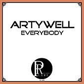 Everybody by Artywell