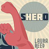 Shero by Laura Reed & Deep Pocket