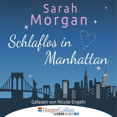 Schlaflos in Manhattan (Gekürzt) von Sarah Morgan