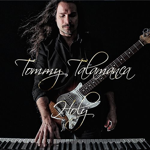 Play & Download Holy by Tommy Talamanca | Napster