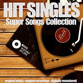 Play & Download Hit Singles by Various Artists | Napster