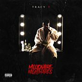 Play & Download Millionaire Nightmares by Tracy T | Napster