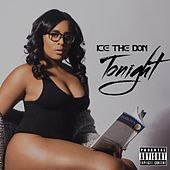 Tonight by Ice the Don