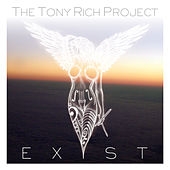 Play & Download Exist by The Tony Rich Project | Napster