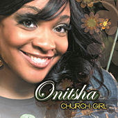 Play & Download Church Girl by Onitsha | Napster