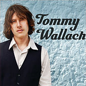 Play & Download Tommy Wallach by Tommy Wallach | Napster