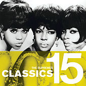 Play & Download Classics by The Supremes | Napster