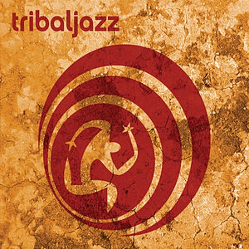 Play & Download Tribaljazz by Tribaljazz | Napster