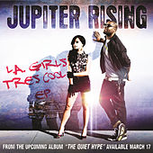 Play & Download L.A. Girls / Tres Cool EP by Jupiter Rising | Napster