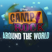 Camp Rock: Around the World by Various Artists