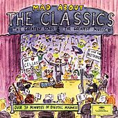 Play & Download Mad About The Classics by Various Artists | Napster
