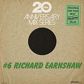 Play & Download BBE20 Anniversary Mix # 6 by Richard Earnshaw by Various Artists | Napster