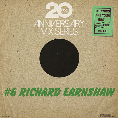 BBE20 Anniversary Mix # 6 by Richard Earnshaw by Various Artists