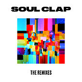 The Remixes Pt. 1 by Soul Clap