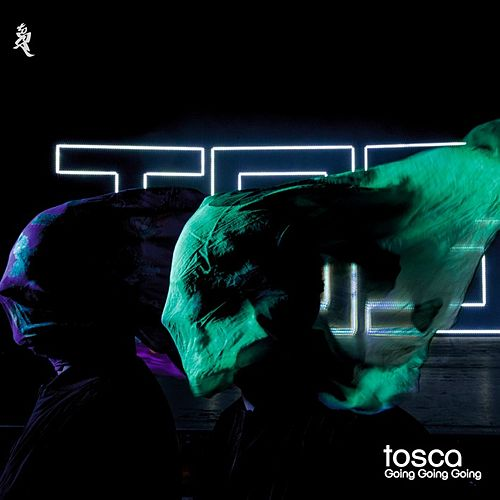 Play & Download Going Going Going by Tosca | Napster