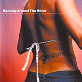 Play & Download Dancing Around The World by Christophe Goze | Napster