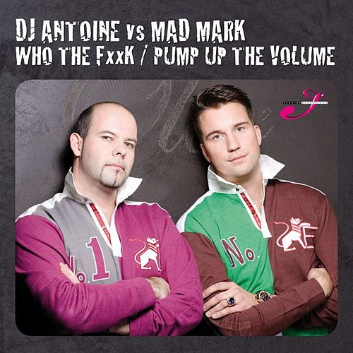 Pump Up The Volume von DJ Antoine