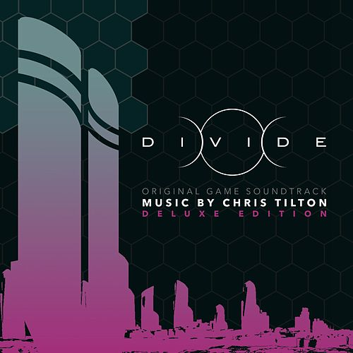 Play & Download Divide (Original Game Soundtrack) [Deluxe Edition] by Chris Tilton | Napster