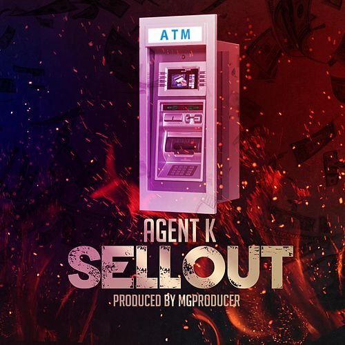 Play & Download Sellout by Agent K | Napster