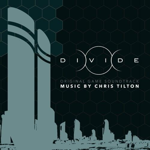 Divide (Original Game Soundtrack) by Chris Tilton
