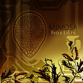 Play & Download Hostilis by Mimosa | Napster